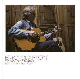 Eric Clapton – The Lady In The Balcony Cover (002)